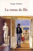 LA VENUS DE ILLE - 9788497167291 - PROSPER MERIMEE