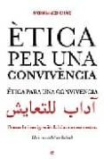 ETICA PER UNA CONVIVENCIA (ED. TRILINGÜE CATALAN-CASTELLANO-ARABE ) - 9788497343091 - MOHAMMED CHAIB