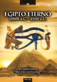 egipto eterno, 10000 -2500 a.c. (ebook)-jose ignacio velasco-9788497634991