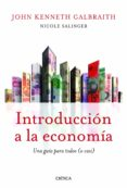 INTRODUCCION A LA ECONOMIA: UNA GUIA PARA TODOS (O CASI) - 9788498923391 - JOHN KENNETH GALBRAITH