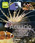 ACUARIO DE AGUA SALADA - 9788499281391 - VV.AA.