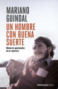 un hombre con buena suerte (ebook)-mariano guindal-9788499427591
