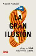 LA GRAN ILUSION - 9788499926391 - GUILLEM MARTINEZ