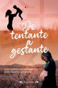 Real libro pdf descarga gratuita web DE TENTANTE A GESTANTE ePub RTF 9788530012991 de ÉRIKA NERY in Spanish