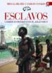 ESCLAVOS MIGUEL DEL REY CARLOS CANALES