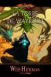 DRAGONLANCE. LAS CRONICAS PERDIDAS Nº3: LA TORRE DE WAYRETH MARGARET WEIS TRACY HICKMAN