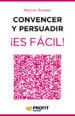 CONVENCER Y PERSUADIR ¡ES FACIL! (EBOOK) MARCOS ALVAREZ OROZCO