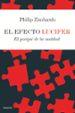EL EFECTO LUCIFER: EL PORQUE DE LA MALDAD PHILIP ZIMBARDO