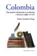 colombia. una nacion en formacion en su historia y literatura (si glos xvi-xxi)-9788484897231