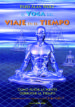 el yoga del viaje en el tiempo: como puede la mente derrotar al t iempo-9788493459741