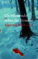 UN ESTRUENDO SOBRE LAS FRONDAS ALGERNON BLACKWOOD