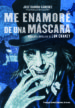 me enamore de una mascara. lon chaney-9788415606451