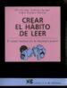 crear el habito de leer: el relato heroico en la literatura juven il (materiales 12-16 para educacion secundaria) (carpeta con tres unidades)-9788427714861