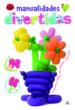 manualidades divertidas: proyectos con globos, tela, goma eva pas o a paso-9788466227261