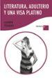 literatura, adulterio y una visa platino-9788408094081