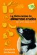 LA DIETA CANINA DE ALIMENTOS CRUDOS CARINA BETH MACDONALD