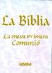 LA BIBLIA: LA MEVA PRIMERA COMUNIO PAT ALEXANDER