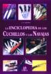 LA ENCICLOPEDIA DE LOS CUCHILLOS Y LAS NAVAJAS A.E. HARTINK