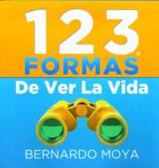 123 formas de ver la vida-bernardo moya-9780957401501
