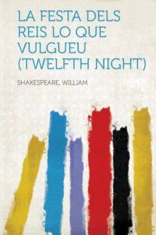 Viamistica.es La Festa Dels Reis Lo Que Vulgueu (Twelfth Night) Image