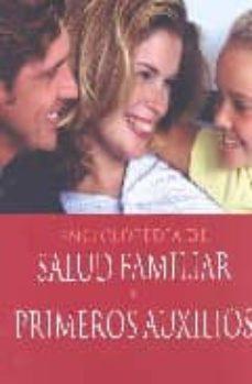 Emprende2020.es Enciclopedia De Salud Familiar Y Primeros Auxilios Image
