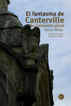 el fantasma de canterville/the canterville ghost (ebook)-ruben fresneda romera-oscar wilde-9781500452001