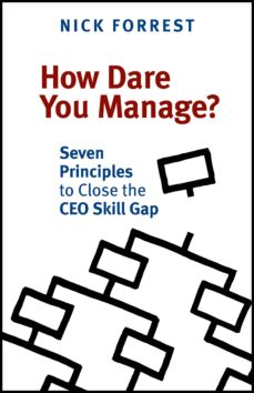 how dare you manage? (ebook)-nick forrest-9781927483701