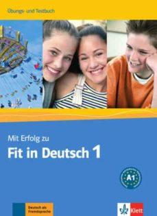 Descargar ebooks gratuitos para joomla MIT ERFOLG ZU FIT IN DEUTSCH 1 - TESTS/EJERCICIOS