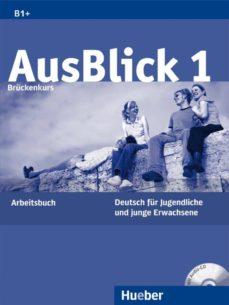 Descargar libros electrónicos de epub gratis para ipad AUSBLICK:1 ARBEITSBUCH (LIBRO DE EJERCICIOS)