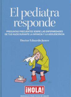 Descargar ebooks a iphone EL PEDIATRA RESPONDE de EDUARDO JUNCO PDF 9788409069101 (Spanish Edition)