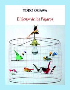Descargar google books legal EL SEÑOR DE LOS PAJAROS 9788412019001
