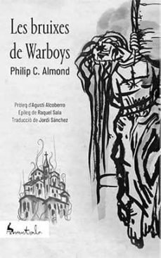 Libros descargados iphone 4 LES BRUIXES DE WARBOYS: UNA HISTORIA EXTRAORDINARIA DE BRUIXERIA, SADISME I POSSESSIO SATANICA  de DR. PHILIP ALMOND