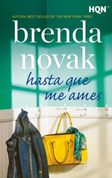 Libro de texto en inglés descarga gratuita pdf HASTA QUE ME AMES de BRENDA NOVAK