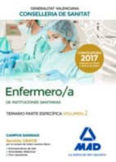 enfermero/a de instituciones sanitarias de la conselleria de sanitat de la generalitat valenciana. temario parte específica-9788414212301