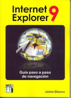 Javiercoterillo.es Internet Explorer 9: Guia Paso A Paso De Navegacion Image