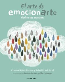 el arte de emocionarte-cristina nuñez pereira-rafael r. valcarcel-9788415594901