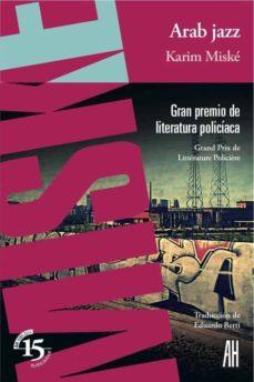 Libro en línea descarga pdf ARAB JAZZ de KARIM MISKE (Spanish Edition) 9788415851301