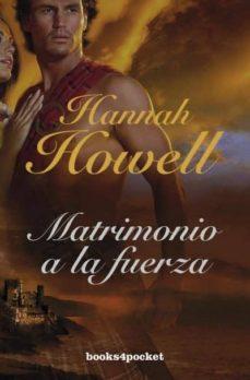 (pe) matrimonio a la fuerza-hannah howell-9788415870401