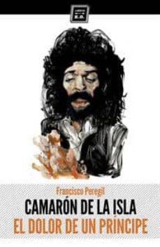 Descargar CAMARON DE LA ISLA: EL DOLOR DE UN PRINCIPE gratis pdf - leer online