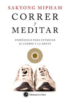 Valentifaineros20015.es Correr Y Meditar: Enseñanzas Para Entrenar El Cuerpo Y La Mente Image
