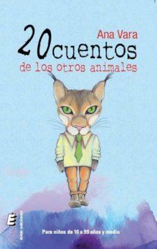 Javiercoterillo.es 20 Cuentos De Los Otros Animales Image