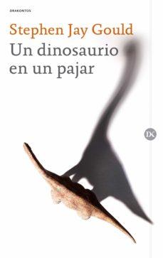 un dinosaurio en un pajar-stephen jay gould-9788417067601