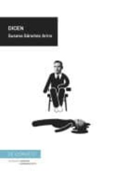 Descargar libros en google DICEN 9788417375201 (Literatura española)  de SUSANA SANCHEZ ARINS