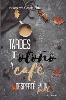 Upgrade6a.es (I.b.d.) Tardes De Otoño Y Cafedesperte En Tu Piel Image
