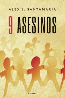 (I.B.D.) 9 ASESINOS - ALEX J.SANTAMARÍA | Triangledh.org