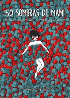 Valentifaineros20015.es 50 Sombras De Mami Image