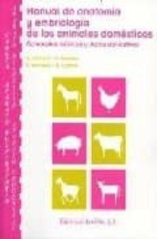 Ebook kostenlos descargar fr kindle MANUAL DE ANATOMIA Y EMBRIOLOGIA DE ANIMALES DOMESTICOS: CONCEPTO S BASICOS Y DATOS APLICATIVOS