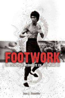 footwork: la esencia del combate en jeet kune do-juan j zamudio-9788420304601