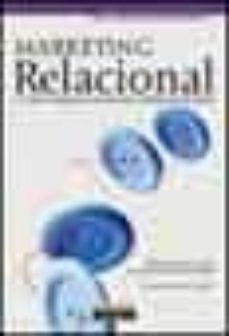 Viamistica.es Marketing Relacional: Un Nuevo Enfoque Para La Seduccion Y Fideli Zacion Del Cliente Image