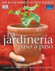 Encuentroelemadrid.es La Jardineria Paso A Paso: La Guia Mas Completa Para Aprender A C Uidar El Jardin Image